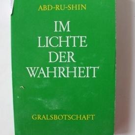 Abd-Ru-Shin - Im lichte der wahrheit (editie in limba germana)