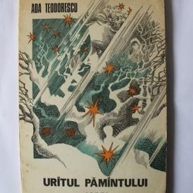Ada Teodorescu - Uratul pamantului