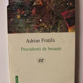 Adrian Fratila - Pescuitorii de broaste