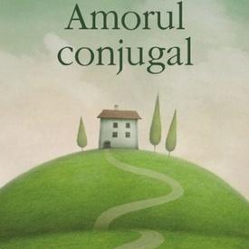 Alberto Moravia - Amorul conjugal
