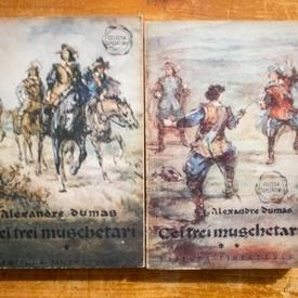 Alexandre Dumas - Cei trei muschetari (2 vol.)
