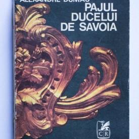 Alexandre Dumas - Pajul Ducelui de Savoia