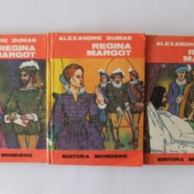 Alexandre Dumas - Regina Margot (3 vol.)