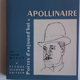 Andre Billy - Apollinaire