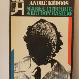 Andre Kedros - Marea cotcarie a lui Don Basilio