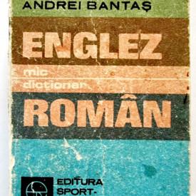 Andrei Bantas - Mic dictionar englez-roman