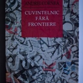 Andrei Cornea - Cuvintelnic fara frontiere