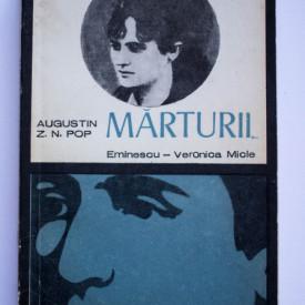 Augustin Z. N. Pop - Marturii... Eminescu-Veronica Micle