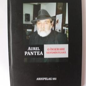 Aurel Pantea - O inserare nepamanteana