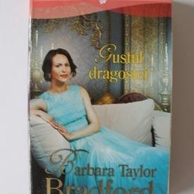 Barbara Taylor Bradford - Gustul dragostei