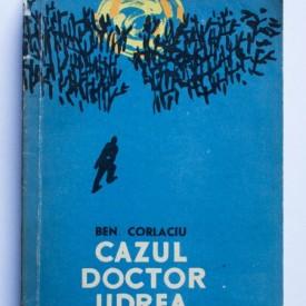 Ben. Corlaciu - Cazul doctor Udrea