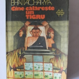 Bhabani Bhattacharya - Cine calareste un tigru