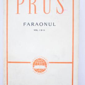 Boleslaw Prus - Faraonul (vol. I si II)