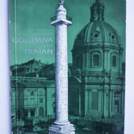 C. Daicoviciu, H. Daicoviciu - Columna lui Traian
