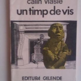 Calin Vlasie - Un timp de vis