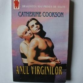 Catherine Cookson - Anul virginilor