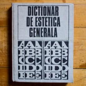 Colectiv autori - Dictionar de estetica generala (editie hardcover)