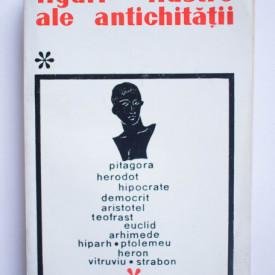 Colectiv autori - Figuri ilustre ale Antichitatii