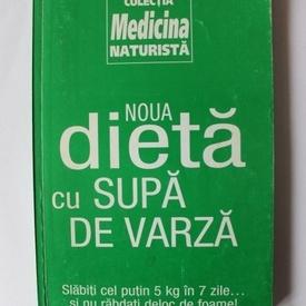 Colectiv autori - Noua dieta cu supa de varza