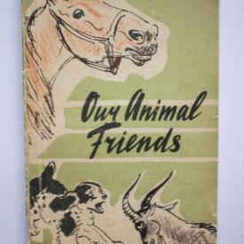 Colectiv autori - Our animal friends