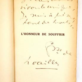 Comtesse de Noailles - L`honneur de Souffrir (cu autograf)