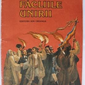 Constantin Bostan - Facliile Unirii