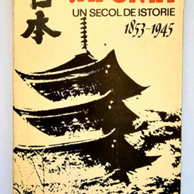 Constantin Buse, Zorin Zamfir - Japonia. Un secol de istorie (1853-1945)