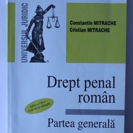 Constantin Mitrache, Cristian Mitrache - Drept penal roman (partea generala)