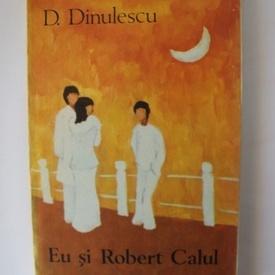 D. Dinulescu - Eu si Robert calul