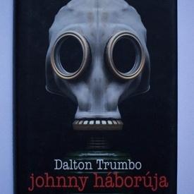 Dalton Trumbo - Johnny haboruja (editie hardcover)