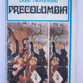 Darie Novaceanu - Precolumbia