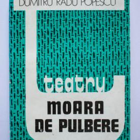 Dumitru Radu Popescu - Moara de pulbere