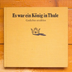 Edith George - Es war ein Konig in Thule - gedichte ezahlen (editie hardcover, in limba germana)