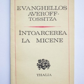 Evanghellos Averoff-Tossitza - Intoarcerea la Micene