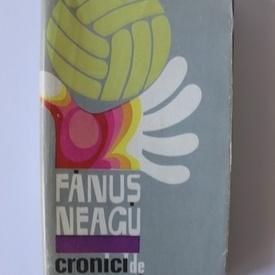 Fanus Neagu - Cronici de carnaval