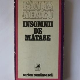 Fanus Neagu - Insomnii de matase