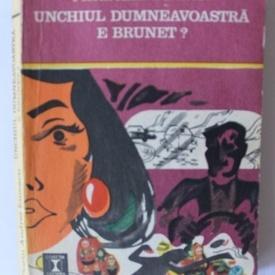 Florin Andrei Ionescu - Unchiul dumneavoastra e brunet?