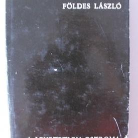 Foldes Laszlo - A lehetetlen ostroma (editie hardcover)