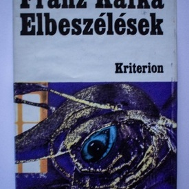 Franz Kafka - Elbeszelesek (editie hardcover)