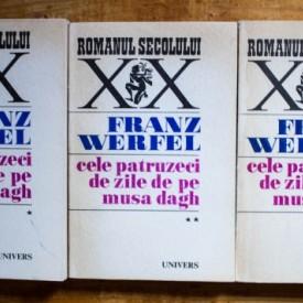 Franz Werfel - Cele patruzeci de zile de pe Musa Dagh (3 vol.)