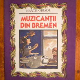Fratii Grimm - Muzicantii din Bremen