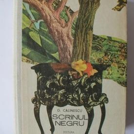 G. Calinescu - Scrinul negru (editie hardcover)