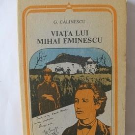 G. Calinescu - Viata lui Mihai Eminescu