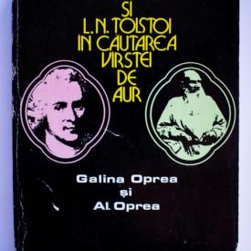 Galina Oprea, Al. Oprea - J-J. Rousseau si L. N. Tolstoi in cautarea varstei de aur