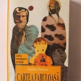Gellu Dorian - Cartea fabuloasa