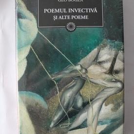 Geo Bogza - Poemul invectiva si alte poeme (editie hardcover)