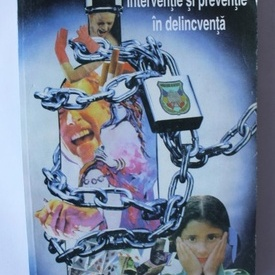 George Neamtu, Ioan Cimpeanu, Catalin Ungureanu - Interventie si preventie in delicventa