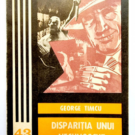 George Timcu - Disparitia unui necunoscut