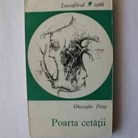 Gheorghe Pitut - Poarta cetatii (volum de debut, cu autograf)