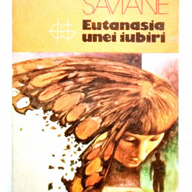Giorgio Saviane - Eutanasia unei iubiri